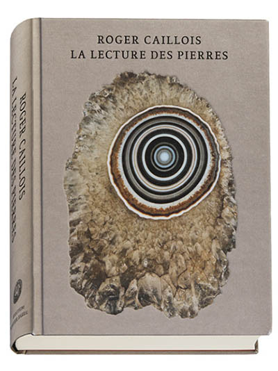 Roger Caillois's La Lectures des Pierres.