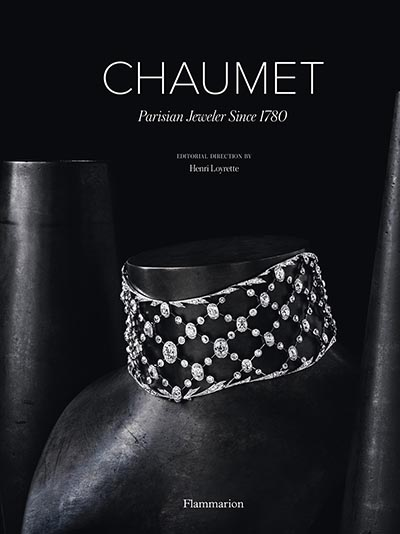 Cover of 'Chaumet: Parisian Jeweler Since 1780' By Henri Loyrette, Flammarion, 2016