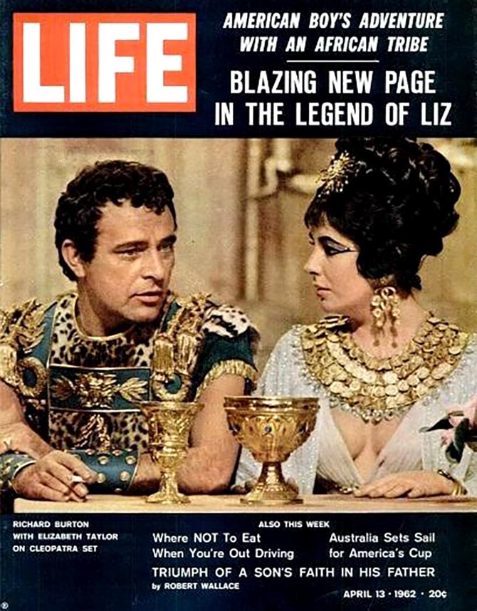 Richard Burton and Elizabeth Taylor on the April 13, 1962 cover of Life magazine. Photo
