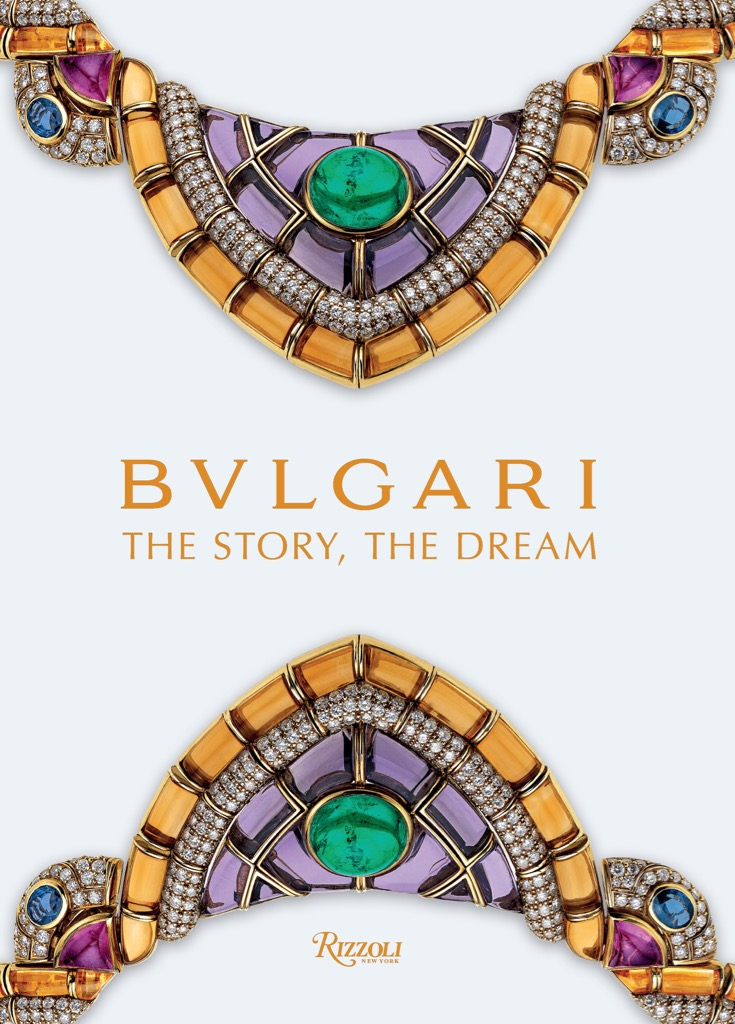 The cover of the exhibition catalogue BVLGARI, The Story, The Dream published by Rizzoli. Photo courtesy